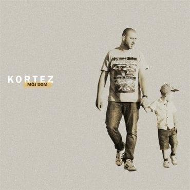 """Kortez – """"Mój dom"""""""