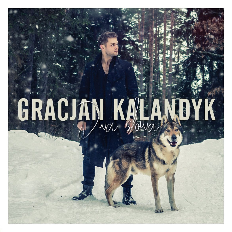"""Gracjan Kalandyk – """"Dwa słowa"""""""