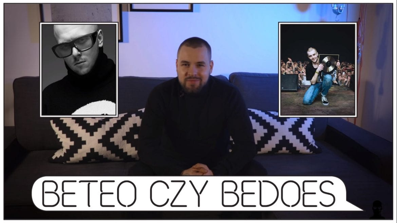 Beteo czy Bedoes? Śliwa wybiera
