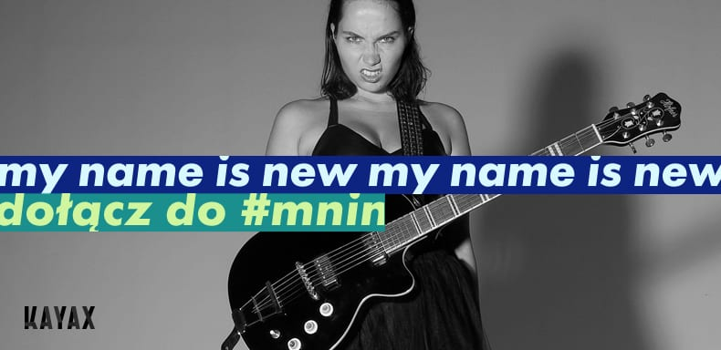 My Name Is New – Kayax wspiera młode talenty