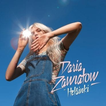 """Daria Zawiałow – """"Helsinki"""""""