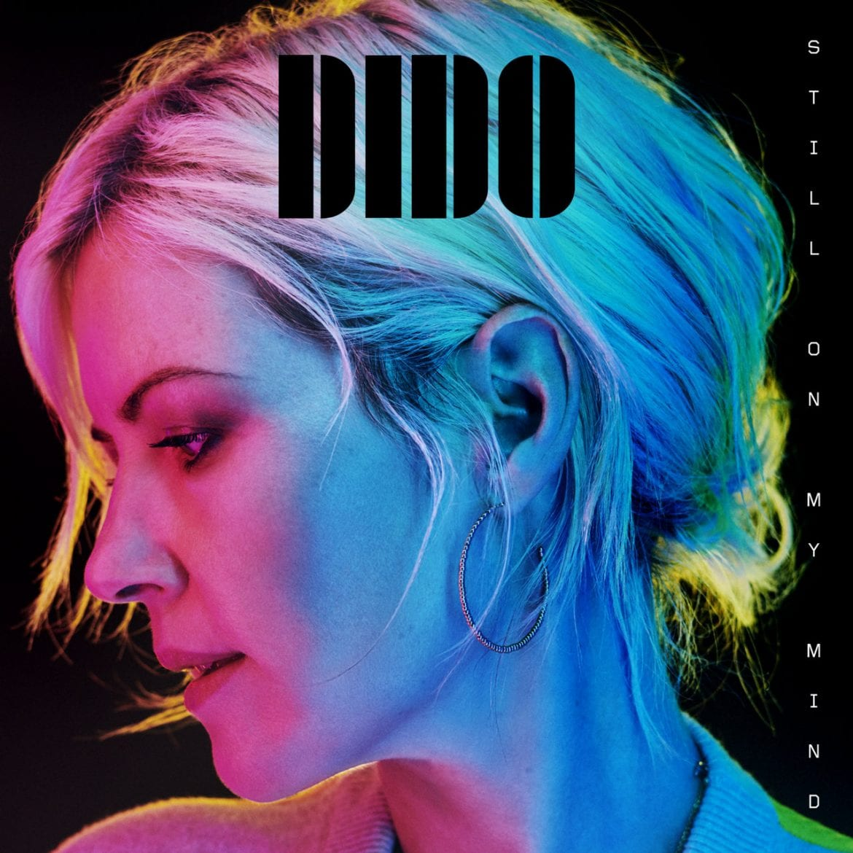 "Dido – ""Still On My Mind"""
