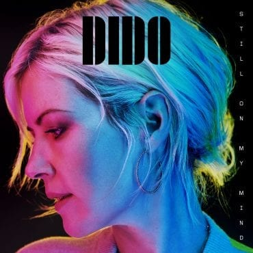 "Dido – ""Still On My Mind"""