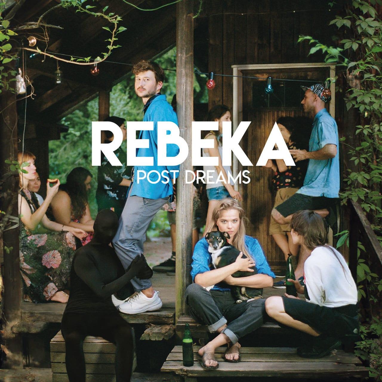 """Rebeka – """"Post Dreams"""""""