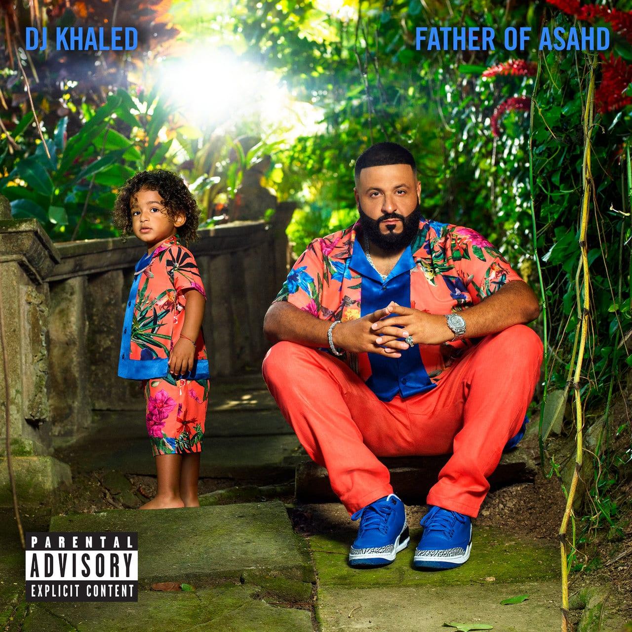 """DJ Khaled – """"Father of Asahd"""""""