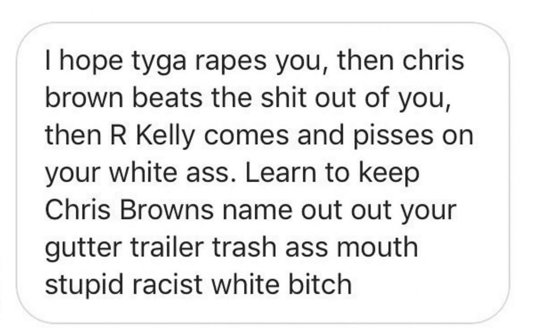 """""""Mam nadzieję, że Tyga cię zgwałci, a Brown napier*oli"""""""