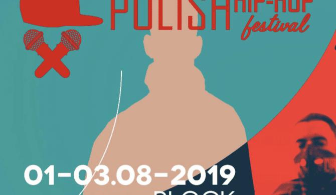 Kolejni topowi artyści na Polish Hip Hop Festival