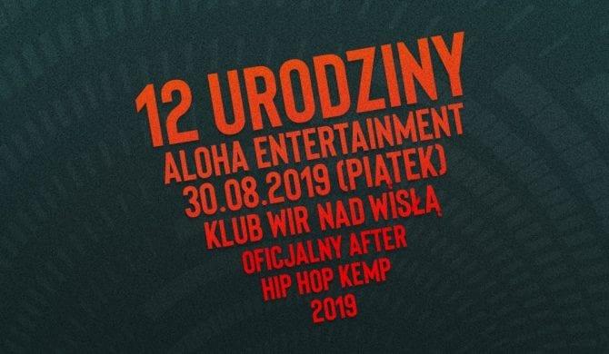 Aloha Entertainment zaprasza na 12. urodziny