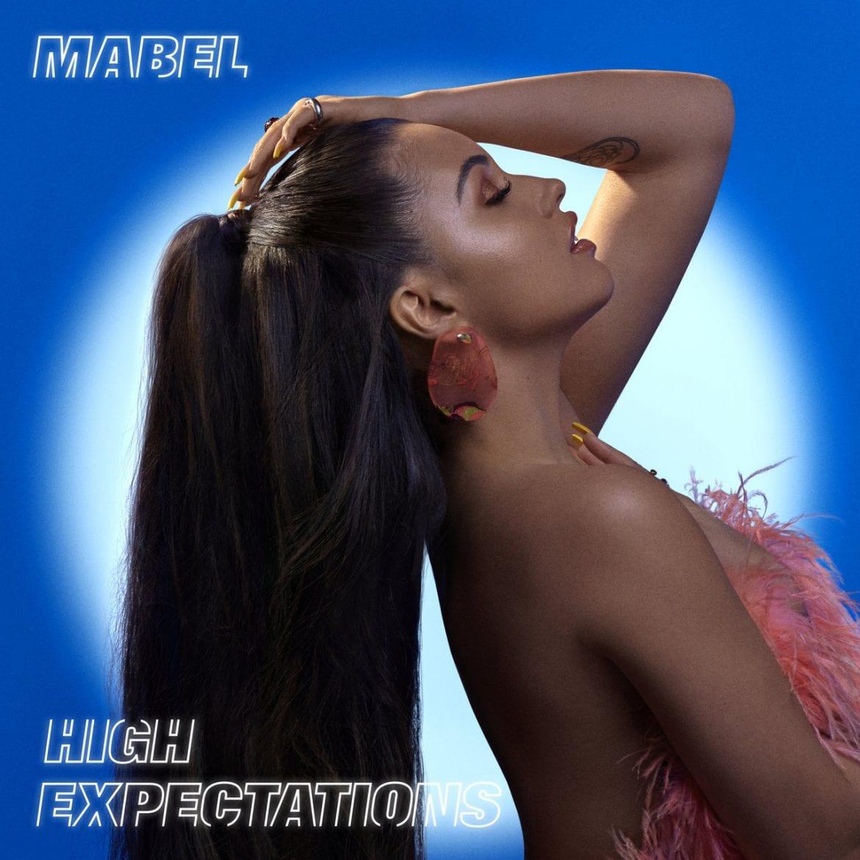 "Mabel – ""High Expectacions"""