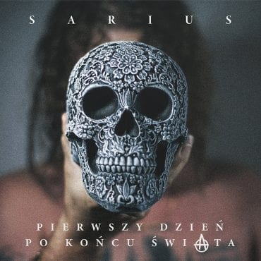 """Sarius – """"Pierwszy dzień po końcu świata"""" (recenzja)"""
