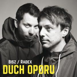 """Bisz / Radex – """"Duch oporu"""" (recenzja)"""