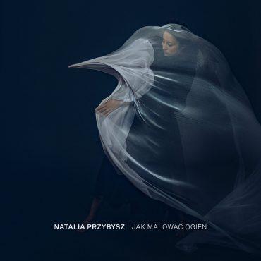 """Natalia Przybysz – """"Jak malować ogień"""" (recenzja)"""