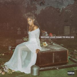 """Jessie Reyez – """"BEFORE LOVE CAME TO KILL US"""" (recenzja)"""