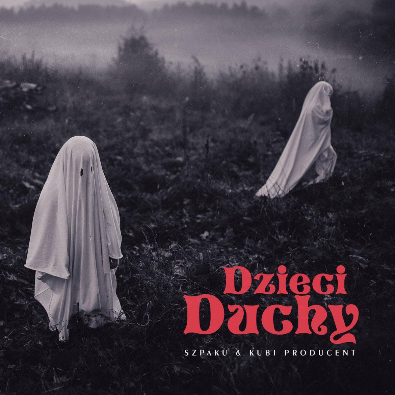 """Szpaku & Kubi Producent – """"Dzieci duchy"""" (recenzja)"""