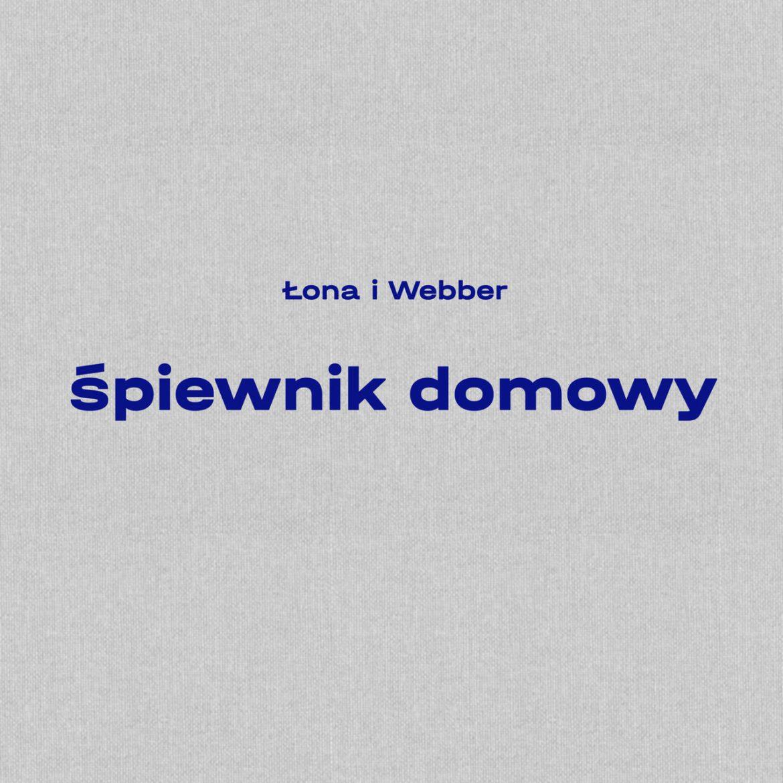 """Łona i Webber – """"Śpiewnik domowy EP"""""""
