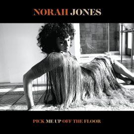 """Norah Jones – """"Pick Me Up Off The Floor"""" (recenzja)"""