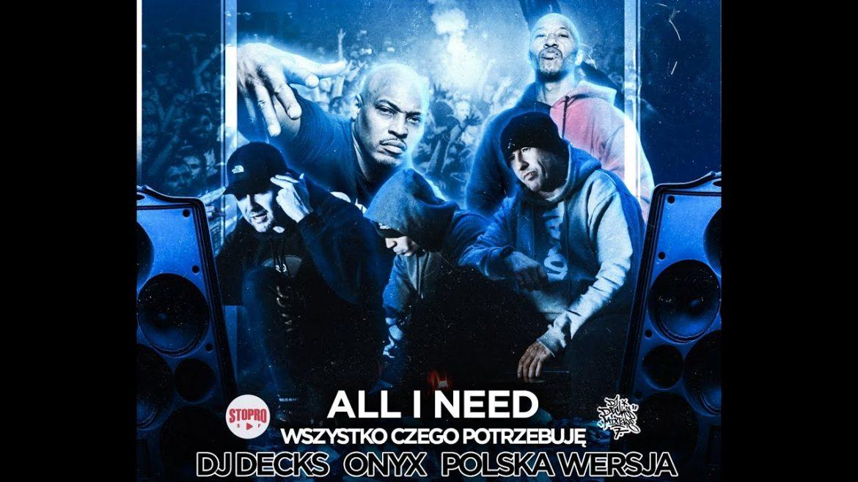 DJ Decks z klipem z legendarnym ONYX i Polską Wersją