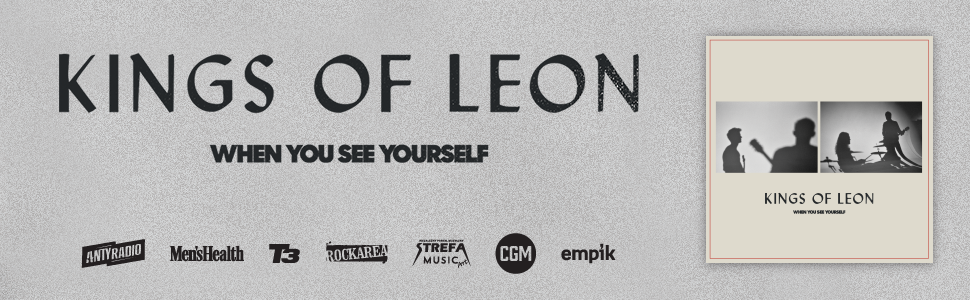 """Kings Of Leon – """"When You See Yourself"""""""