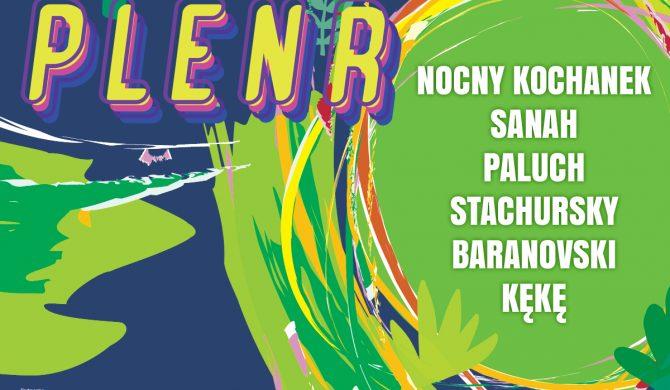 #PlenR Koncertowe Lato 2021 – największe polskie gwiazdy w Warszawie, Gliwicach, Poznaniu i Żywcu