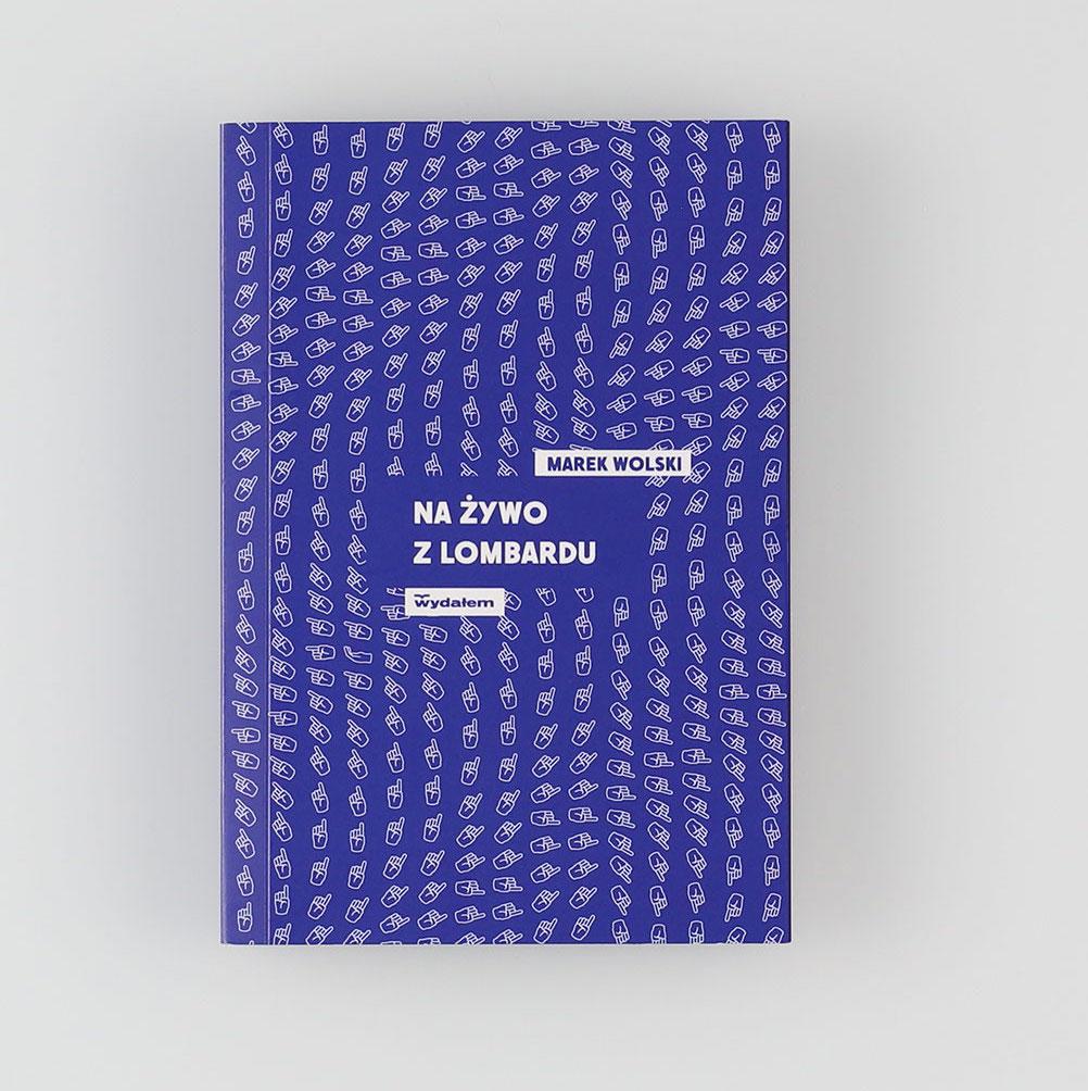 Życie jak w lombardzie. O nowej książce z wydawnictwa Sokoła