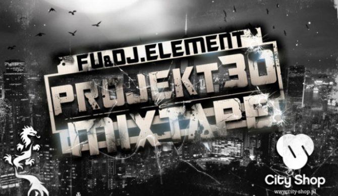 Fu & DJ Element – Mixtape Projekt 30