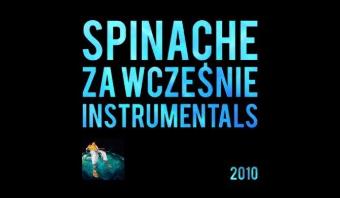 """Spinache – """"Za Wcześnie"""" Instrumentals"""