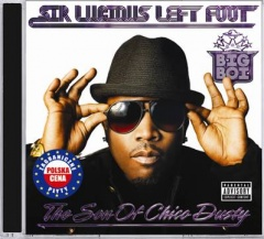 """BIG BOI – """"SIR LUCIOUS LEFT FOOT: THE SON OF CHICO DUSTY"""""""