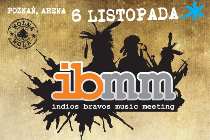 Dziś w Poznaniu Indios Bravos Music Meeting