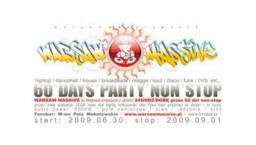 WarsawMassive 2009 – 62 dni imprezy non stop!