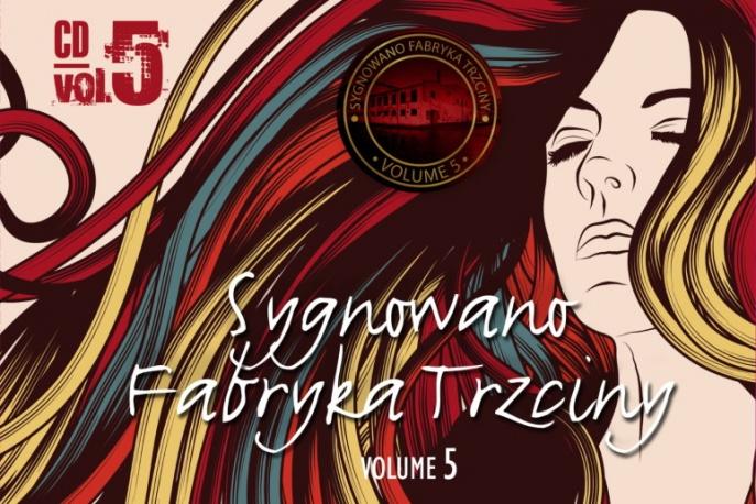 Sygnowano Fabryka Trzciny vol. 5 dla czytelników CGM.pl
