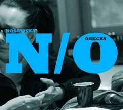 """NOSOWSKA – """"N/O"""""""