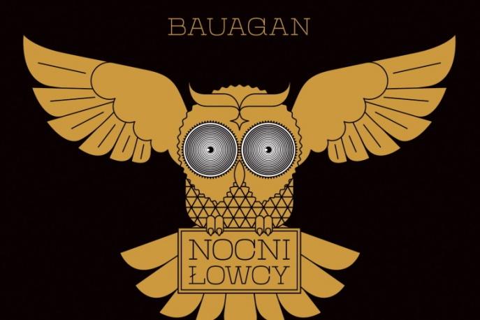 """Bauagan – """"Nocni Łowcy"""""""