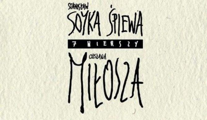 Soyka śpiewa Miłosza – premiera już jutro