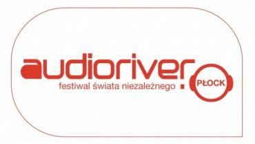 Za miesiąc rusza Audioriver