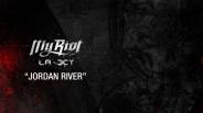 """MY RIOT – """"Jordan River"""""""