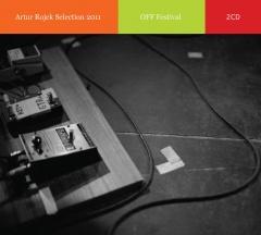 Artur Rojek Selection: OFF Festival 2011