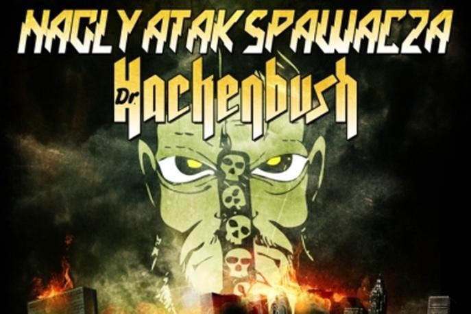 Nagły Atak Spawacza z Dr Hackenbushem