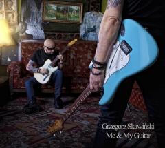 """Grzegorz Skawiński – """"Me & My Guitar"""""""