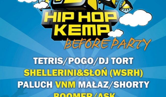 Hip Hop Kemp Before Party
