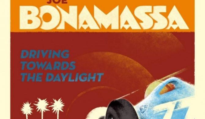 "Joe Bonamassa: ""Driving Towards The Daylight"""