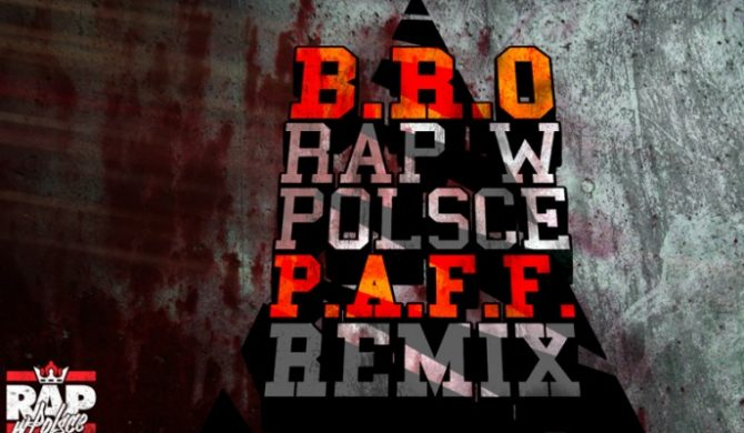 P.A.F.F. remixuje B.R.O