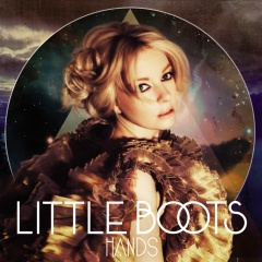 """Little Boots – """"Hands"""""""