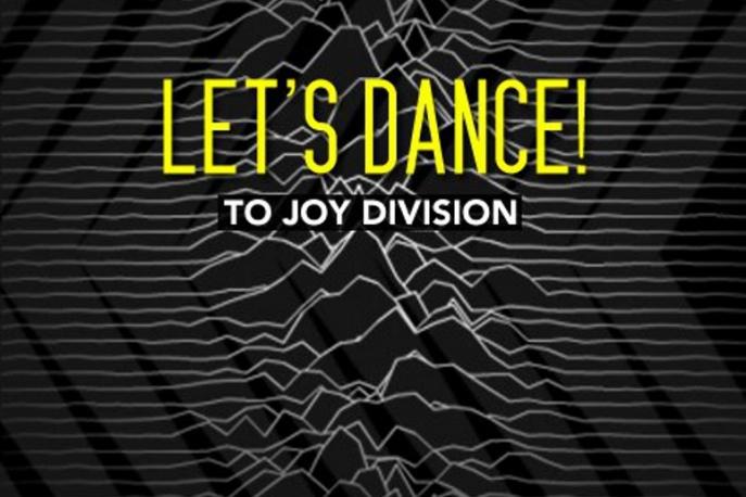 Let`s dance to Joy Division