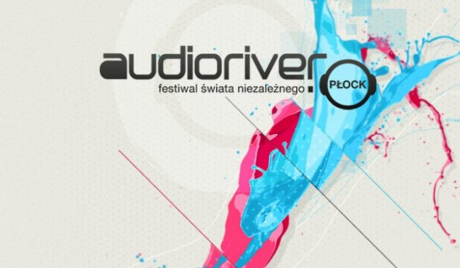 Ruszyła sprzedaż biletów na festiwal Audioriver 2012
