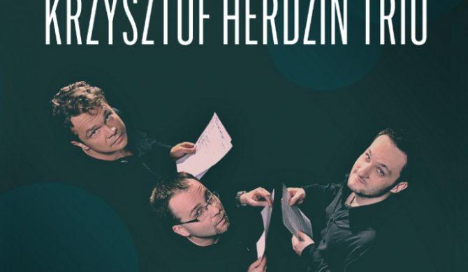 Jazz Nad Wisłą: Krzysztof Herdzin Trio