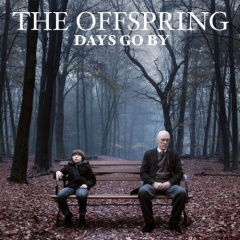 "THE OFFSPRING – ""Days Go By"""