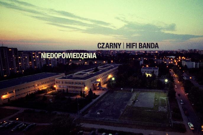 """Czarny (HIFI Banda) – """"Niedopowiedzenia"""""""