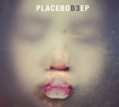 """Placebo – """"B3 EP"""""""