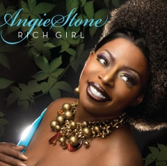 """ANGIE STONE – """"Rich Girl"""""""