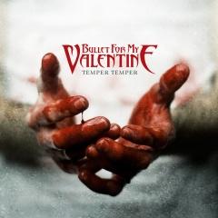 "Bullet For My Valentine – ""Temper Temper"""